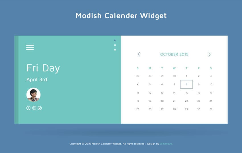 modish calendar responsive widget template by w3layouts. Black Bedroom Furniture Sets. Home Design Ideas