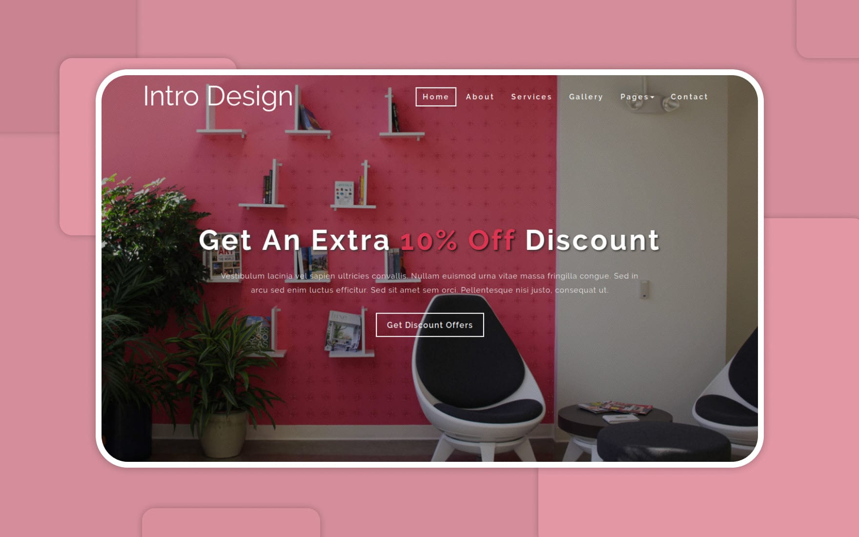 Intro Design Interior Category Bootstrap Responsive Web Template